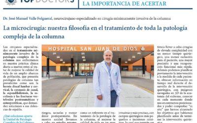 La microcirugía: nuestra filosofía en el tratamiento de toda la patología compleja de la columna